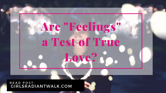 Are feelings a test of true love?