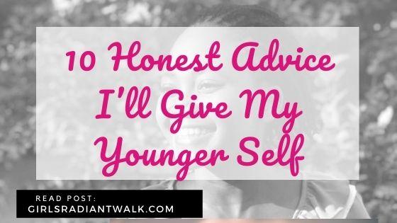 10 Honest advice